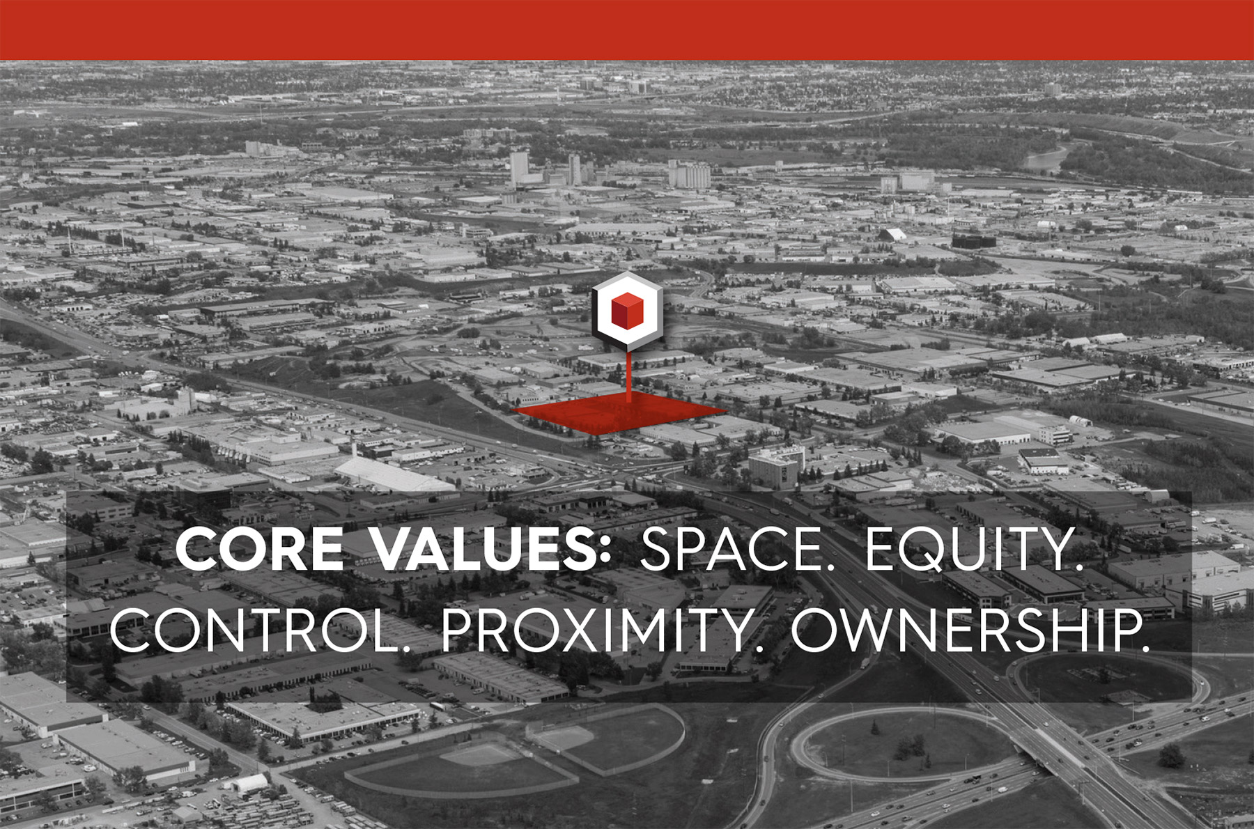 Core Values: Space. Equity. Control. Proximity. Ownership.